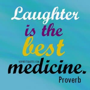 1239015758-medicine-quotes-laughter-is-the-best-medicine_